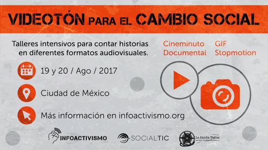 Videotón 2017: recursos y herramientas de video para el cambio social