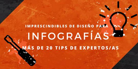Imprescindibles de diseño para infografías: más de 20 tips de expertos/as
