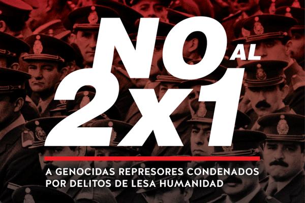 No al 2×1 a genocidas