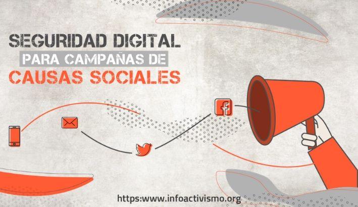 Seguridad digital para campañas de causas sociales