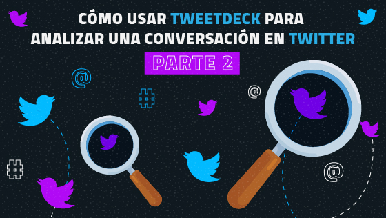 analisis-tweetdeck-parte2
