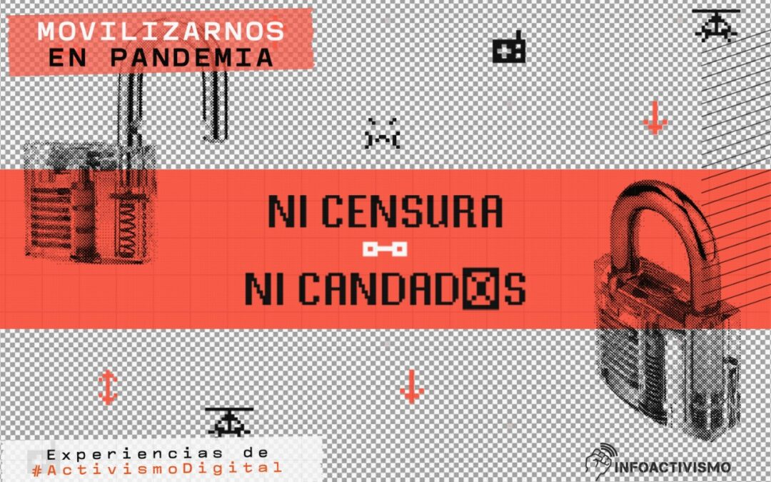 Ni Censura Ni Candados – Estrategias de incidencia