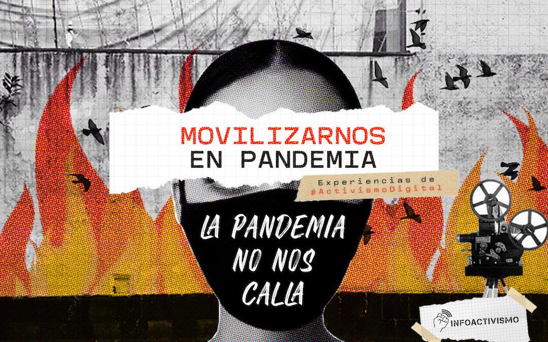 Movilizarnos en pandemia: Experiencias de activismo digital