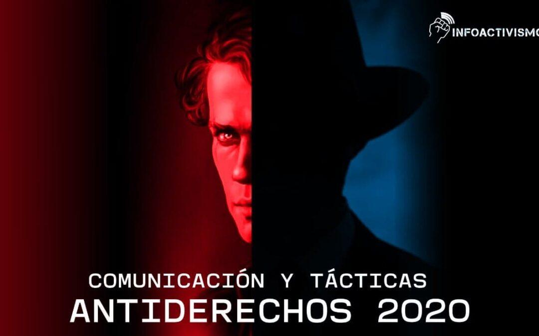 Comunicación y tácticas antiderechos 2020: ¿cómo hicieron campaña los grupos antiderechos en LATAM?