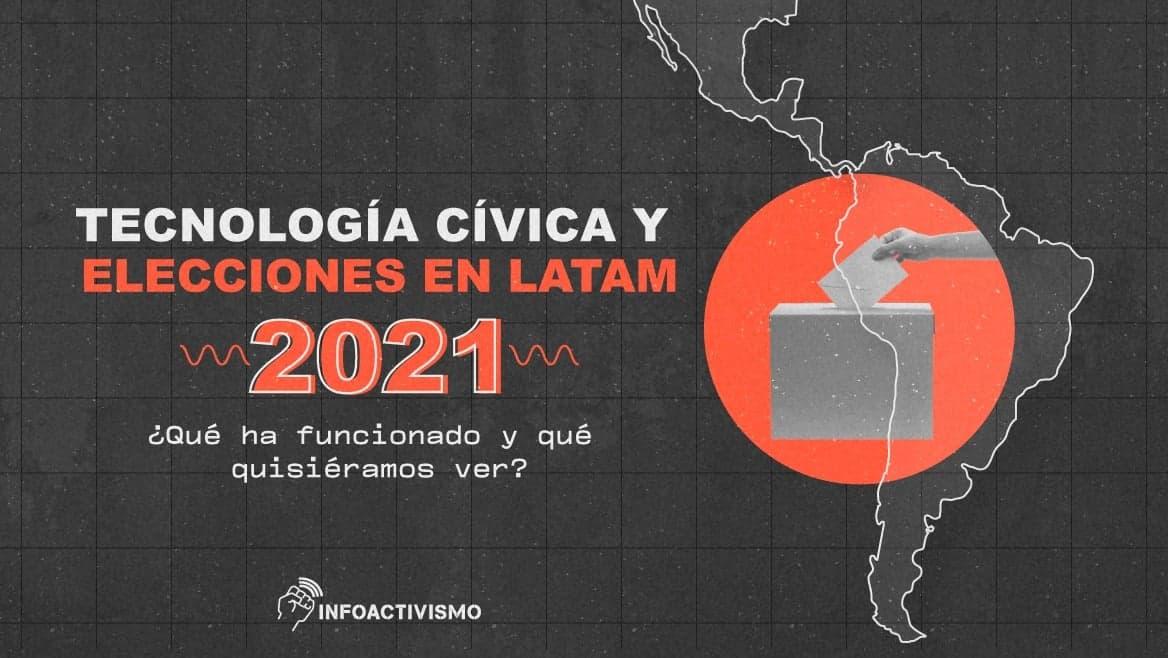 Tecnología cívica para elecciones en LATAM