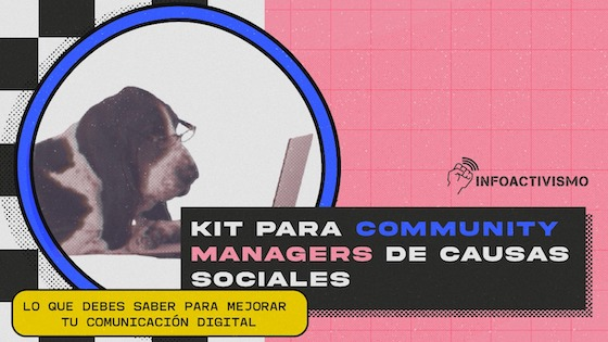 Kit para community managers de causas sociales