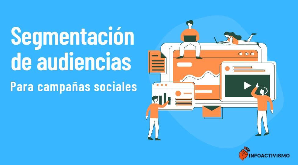 Introducción a la segmentación de audiencias para campañas sociales
