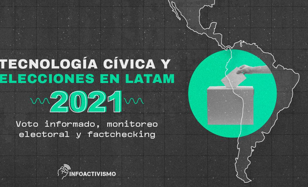 Tecnología cívica para elecciones: un vistazo latinoamericano en 2021